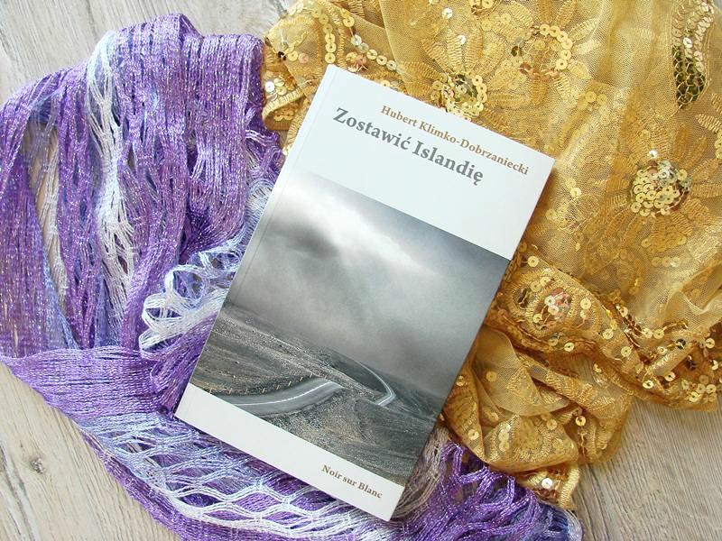 Zostawić Islandię, Hubert Klimko Dobrzaniecki