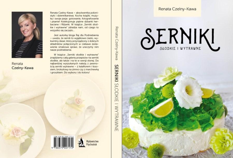 """Okładka książki """"Serniki słodkie i wytrawne"""""""