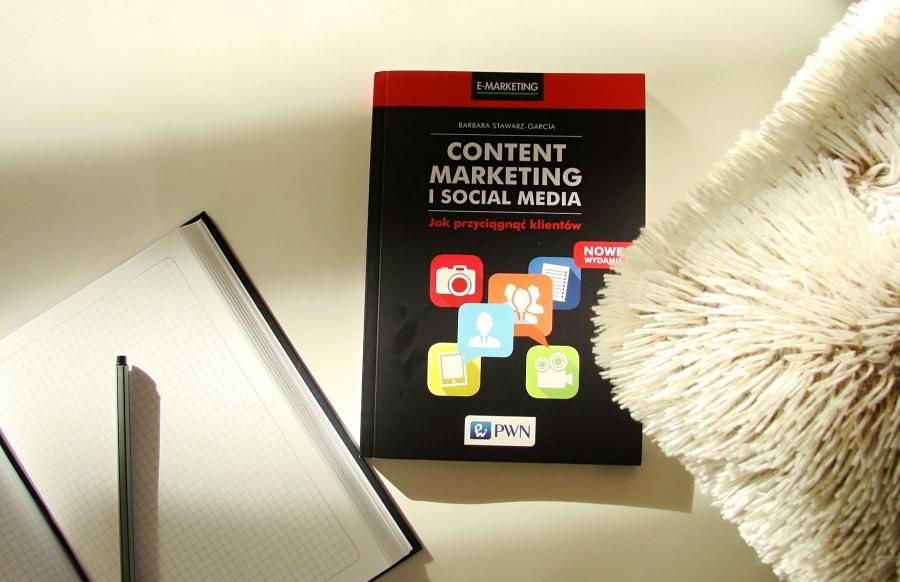 """""""Content marketing i social media. Jak przyciągnąć klientów"""""""