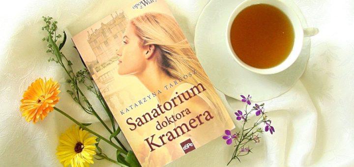 """Sanatorium doktora Kramera"", Katarzyna Targosz"