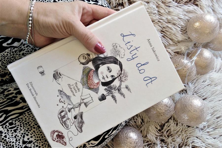 """""""Listy do A. Mieszka z nami Alzheimer"""", Anna Sakowicz"""